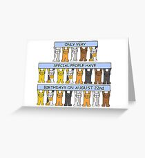 August 22nd Birthday Cats. Greeting Card