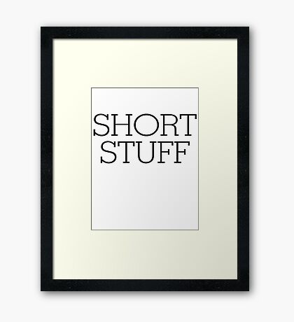 Short stuff Framed Print