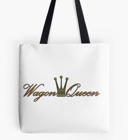 Wagon Queen Tote Bag