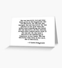 She was beautiful - F Scott Fitzgerald Greeting Card