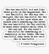 She was beautiful - F Scott Fitzgerald Sticker