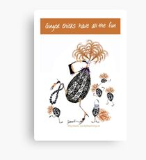 Ginger Chicks have all the fun, tony fernandes Canvas Print