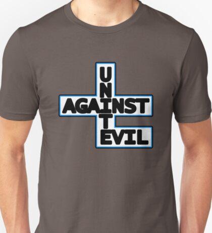 Unite Against Evil T-Shirt