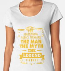 ADVERTISING AGENCY MANAGER THE MAN THE MYTH THE LEGEND Women's Premium T-Shirt
