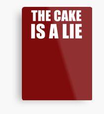 __the cake is a lie Metal Print
