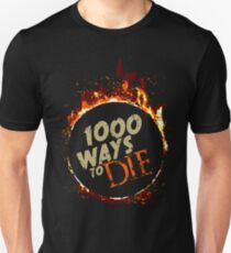 1000 ways to die! T-Shirt