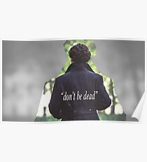 Don't Be Dead Poster