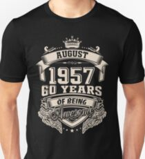 Born In August 1957 60 Years Of Being Awesome Unisex T-Shirt
