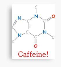 Koffein! Leinwanddruck