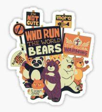 Who Run The World Bears Sticker