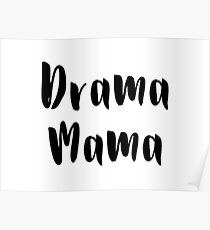 Drama Mama Poster