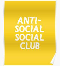ANTI-SOCIAL SOCIAL CLUB Poster