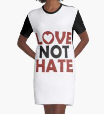 Love Not Hate Graphic T-Shirt Dress