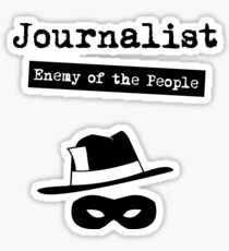 Journalist - Enemy of the People Sticker