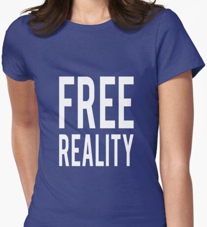 Free Reality T-Shirt
