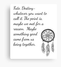 Once Upon a Time- Fate Quotes Canvas Print