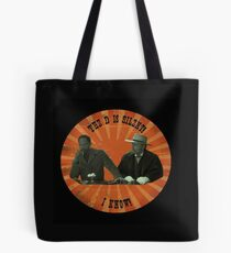 The D is silent! Tote Bag
