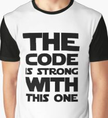 Code Is Strong With This One Graphic T-Shirt