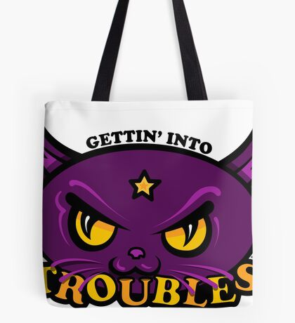Star Belle - Gettin' Into TROUBLES Tote Bag
