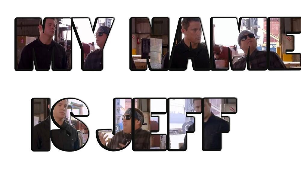 My Name Is Jeff by KiraJoneZ