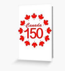 Canada 150  Greeting Card