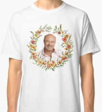 Dr. Phil - Red Flower Frame Classic T-Shirt