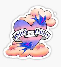Sisters, Not CISTERS Sparrows Tattoo Sticker
