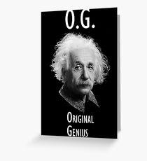 OG - Original Genius Greeting Card