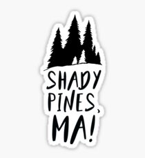 Shady Pines Sticker