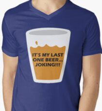 My Last Beer funny t-shirt T-Shirt
