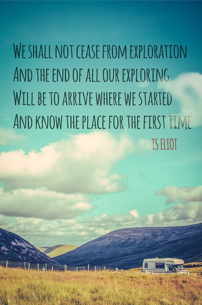 TS Eliot Travel Quote Poster by mrdoomits