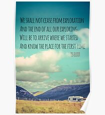 TS Eliot Travel Quote Poster Poster