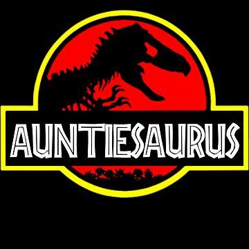 Auntiesaurus Rex - Funny Auntie Shirts by Meli145