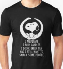 I meditate i burn candles i drink green tea snoopy meditate t-shirts T-Shirt