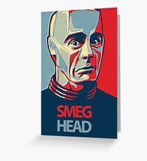 Smeg Head Greeting Card
