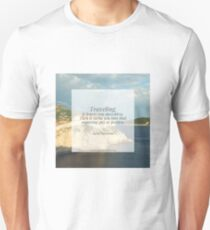 Traveling leaves you speechless T-Shirt