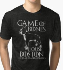 Game of bones house boston the mailman is coming t-shirts Tri-blend T-Shirt