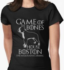 Game of bones house boston the mailman is coming t-shirts Womens Fitted T-Shirt