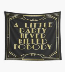 A little party never killed nobody - black glitz Wall Tapestry