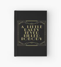 A little party never killed nobody - black glitz Hardcover Journal