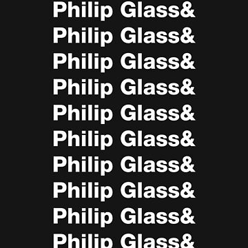 Philip Glass ad nauseum by Messypandas