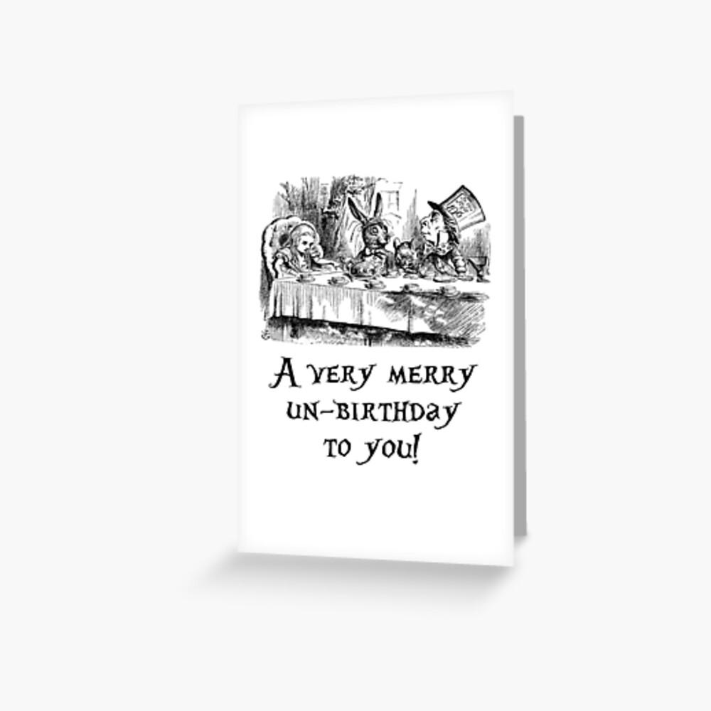 A very merry un-birthday! Greeting Card