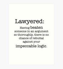 Lawyered definition Art Print