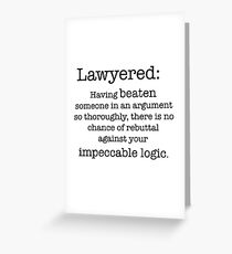Lawyered definition Greeting Card