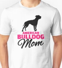 American Bulldog Mom Unisex T-Shirt