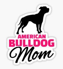 American Bulldog Mom Sticker