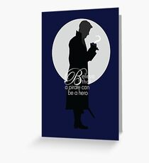 Once Upon a Time - Believe a pirate can be a hero Greeting Card