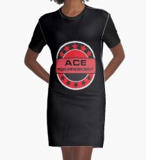 ACE FOR PRESIDENT Graphic T-Shirt Dress