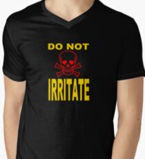 DO NOT IRRITATE Men's V-Neck T-Shirt