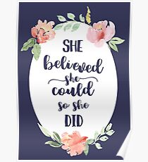 She Believed She Could So She Did Motivational Art Quote Print Poster
